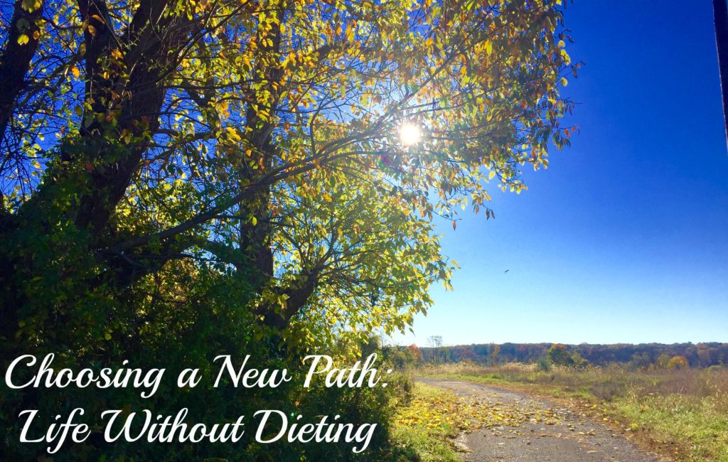 choosing-a-new-path_-life-without-dieting